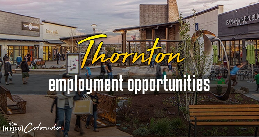 Jobs in Thornton, Colorado