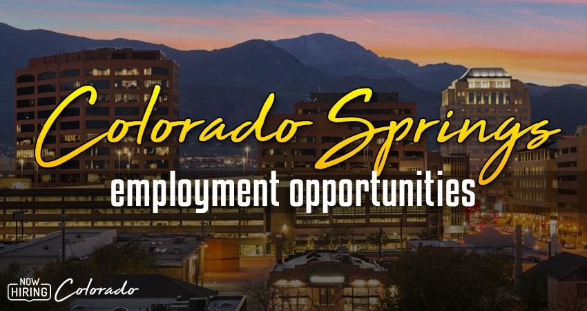 Jobs in Colorado Springs, Colorado