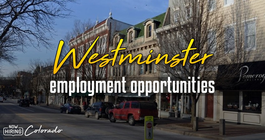 Jobs in Westminster, Colorado