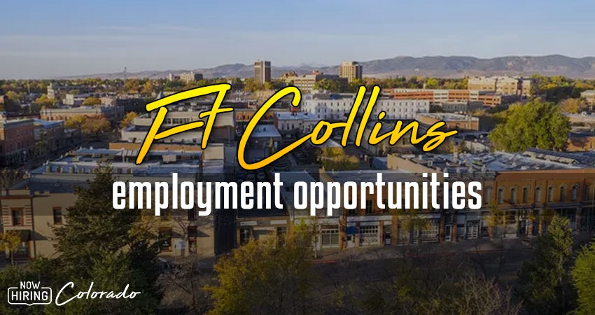 Jobs in Fort Collins, Colorado