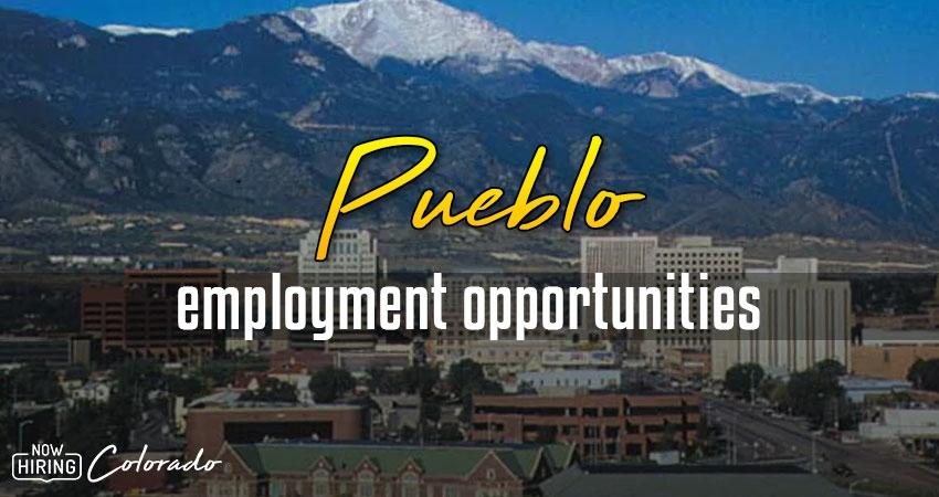 Jobs in Pueblo, Colorado
