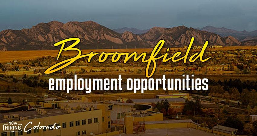 Jobs in Broomfield, Colorado