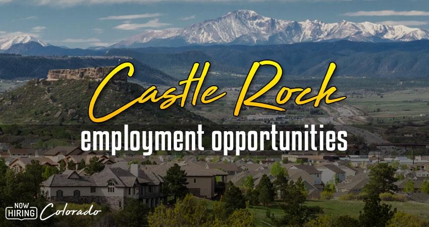Jobs in Castle Rock, Colorado