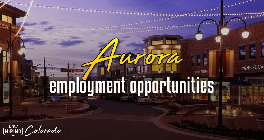 Jobs in Aurora, Colorado