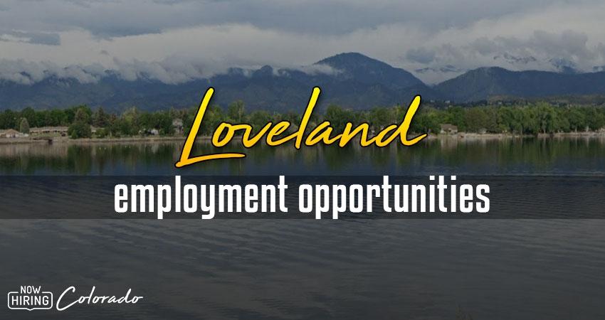 Jobs in Loveland, Colorado
